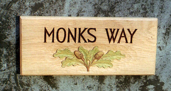 Monks Way Handmade Wooden Sign
