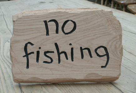 No fishing Handmade Wooden Sign